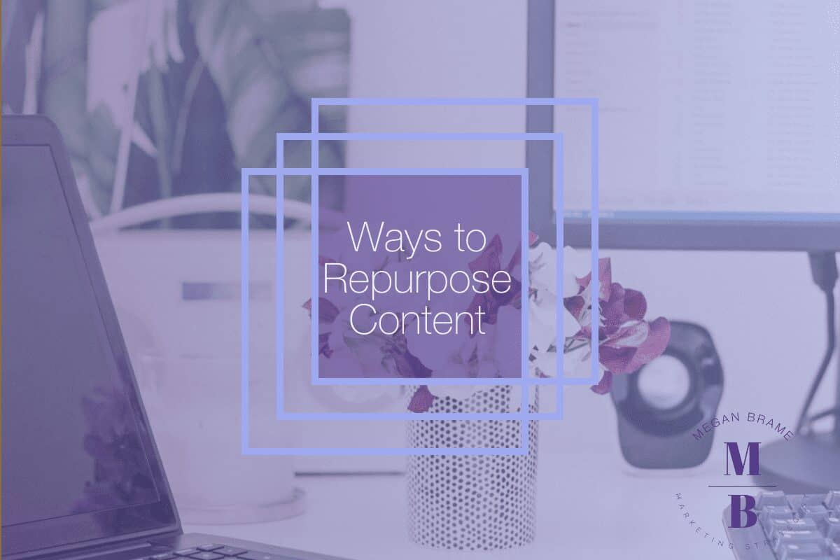 Ways to Reuse Your Content